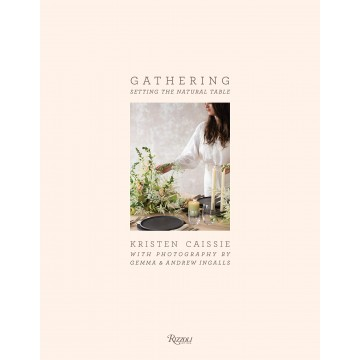Gathering: Setting the...