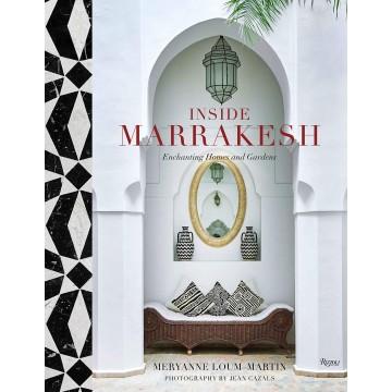 Inside Marrakesh:...