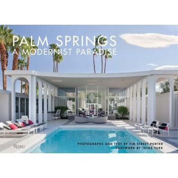 Palm Springs: A Modernist...