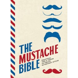 The Mustache Bible:...